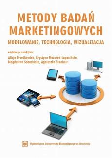 Metody badań marketingowych modelowanie, technologia, wizualizacja