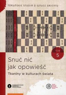 Toruńskie studia o sztuce orientu, t. 5