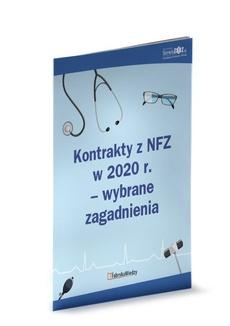 Kontrakty z NFZ w 2020 r. – wybrane zagadnienia