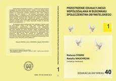 Przestrzenie edukacyjnego współdziałania w budowaniu społeczeństwa obywatelskiego t.1