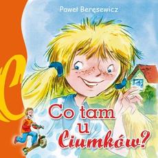 Co tam u Ciumków (audiobook)