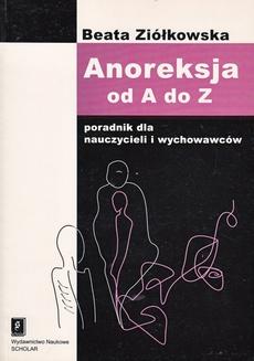 Anoreksja od A do Z
