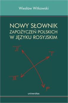 Nowy słownik zapożyczeń polskich w języku rosyjskim