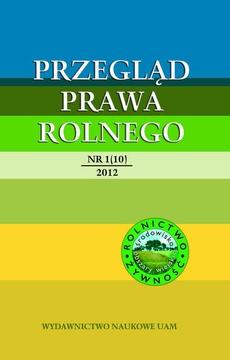 Przegląd Prawa Rolnego 1 (10) 2012