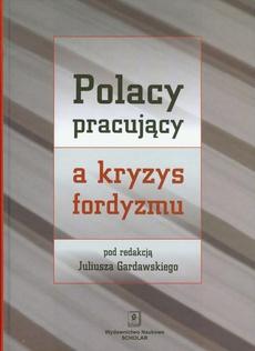 Polacy pracujący a kryzys fordyzmu