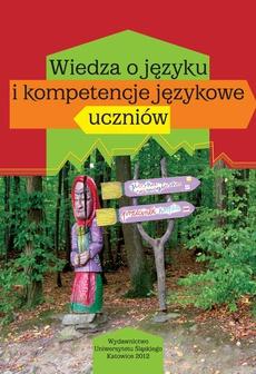 Wiedza o języku i kompetencje językowe uczniów