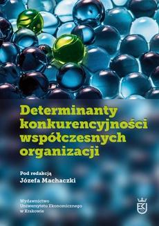 Determinanty konkurencyjności współczesnych organizacji