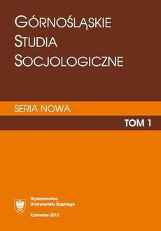 """""""Górnośląskie Studia Socjologiczne. Seria Nowa"""". T. 1 - 19 Recenzje"""