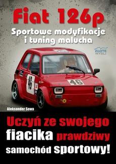 Fiat 126p. Sportowe modyfikacje i tuning