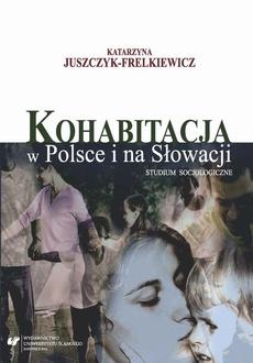 Kohabitacja w Polsce i na Słowacji - 02 Kohabitacja: dynamika rozwoju zjawiska w wybranych krajach Europy