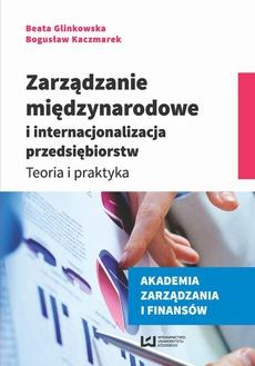 Zarządzanie międzynarodowe i internacjonalizacja przedsiębiorstw