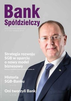Bank Spółdzielczy nr 5/582 listopad 2015 - SGB-Bank SA w 25-leciu