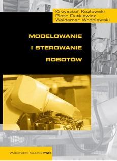 Modelowanie i sterowanie robotów