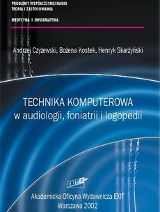 Technika komputerowa w audiologii, foniatrii i logopedii
