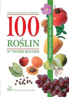 100 roślin w Twojej kuchni