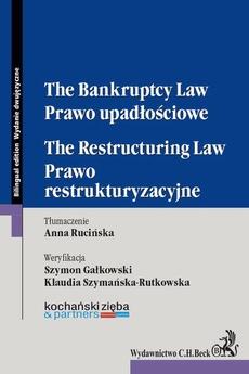 Prawo upadłościowe. Prawo restrukturyzacyjne. The Bankruptcy Law. The Restructuring Law