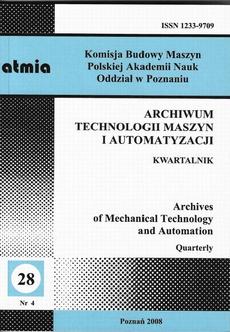 Archiwum Technologii Maszyn i Automatyzacji 28/4
