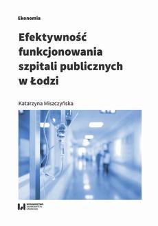 Efektywność funkcjonowania szpitali publicznyc