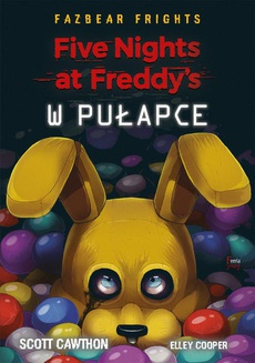 Five Nights At Freddy's. W pułapce