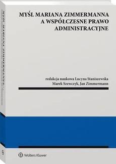 Myśl Mariana Zimmermanna a współczesne prawo administracyjne
