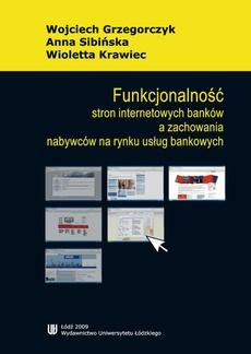 Funkcjonalność stron internetowych banków a zachowania nabywców na rynku usług bankowych