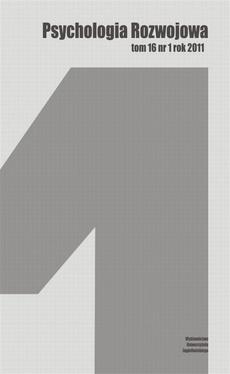 Psychologia Rozwojowa, tom 16 nr 1 rok 2011