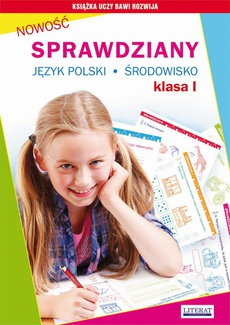 Sprawdziany. Język polski. Środowisko. Klasa I