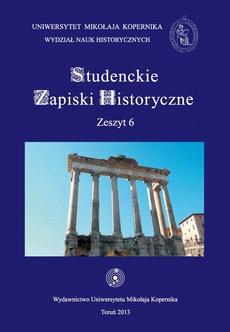 Studenckie Zapiski Historyczne. Zeszyt 6