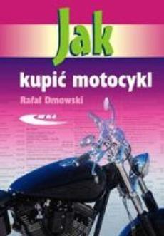 Jak kupić motocykl
