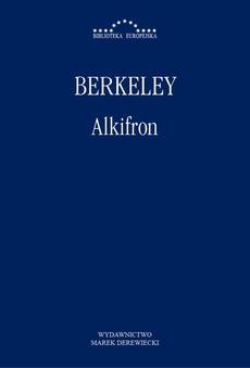 Alkifron, czyli pomniejszy filozof w siedmiu dialogach zawierający apologię chrześcijaństwa przeciwko tym, których zwą wolnomyślicielami