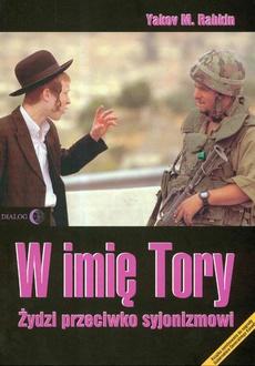 W imię Tory Żydzi przeciwko syjonizmowi