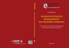 Human Resources Management in a Modern Company: the Handbook for Students of Management and Human Resources Practitioners