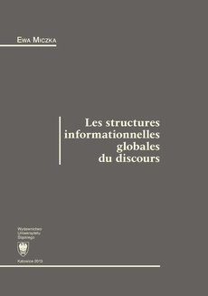 Les structures informationnelles globales du discours - 01 Texte, discours et représentation discursive