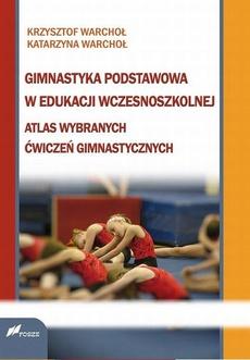 Gimnastyka podstawowa w edukacji wczesnoszkolnej