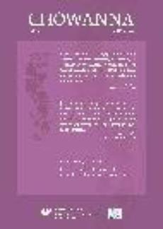 """""""Chowanna"""" 2015. T. 1 (44): Proces rewitalizacji społecznej – perspektywa kulturowo-edukacyjna - 05 Proces...: Kultura w roli edukatora społecznego (na przykładzie sztuki teatralnej). Trudna lekcja historii zapomnianej, niezrozumianej..."""