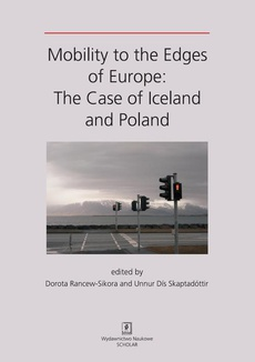MOBILITY TO THE EDGES OF EUROPE: The Case of Iceland and Poland