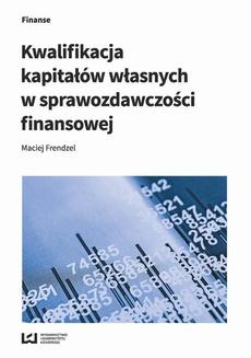 Kwalifikacja kapitałów własnych w sprawozdawczości finansowej