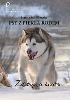 Psy z piekła rodem zdobywca świata