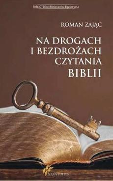 Na drogach i bezdrożach czytania Biblii