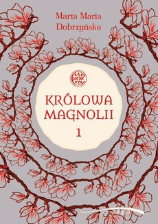 Królowa Magnolii 1