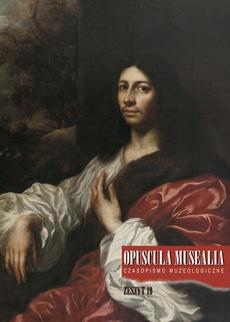Opuscula Musealia, z. 19