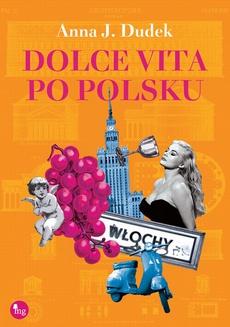 Dolce vita po polsku