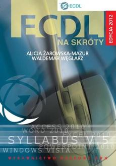 ECDL na skróty. Edycja 2012