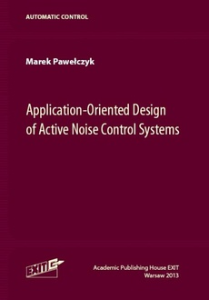 Application-Oriented Design of Active Noise Control Systems