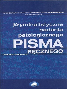 Kryminalistyczne badania patologicznego pisma ręcznego