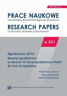 Agrobiznes 2014. Rozwój agrobiznesu w okresie 10 lat przynależności Polski do Unii Europejskiej. PN 361