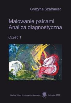 Malowanie palcami. Cz. 1 - 05 Zawartość płyty CD: tabele z danymi z arkuszy diagnostycznych i ankiet osobowych, prace plastyczne analizowane w książce, fotografie z przebiegu zajęć