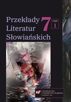 """""""Przekłady Literatur Słowiańskich"""" 2016. T. 7. Cz. 1"""