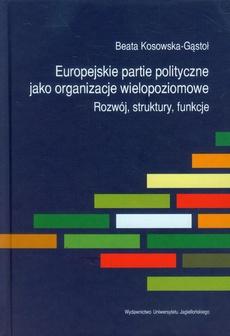 Europejskie partie polityczne jako organizacje wielopoziomowe