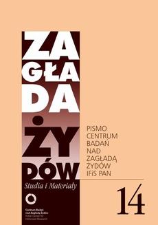 Zagłada Żydów. Studia i Materiały nr 14 R. 2018